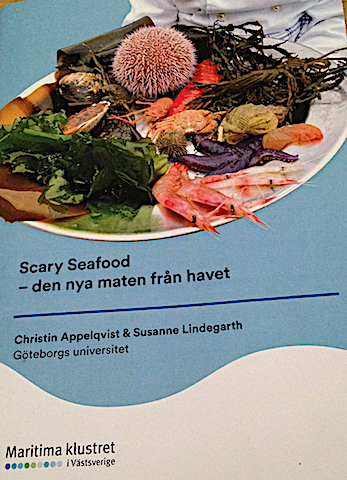 2 Scary seafood. -den nya maten fårn havet
